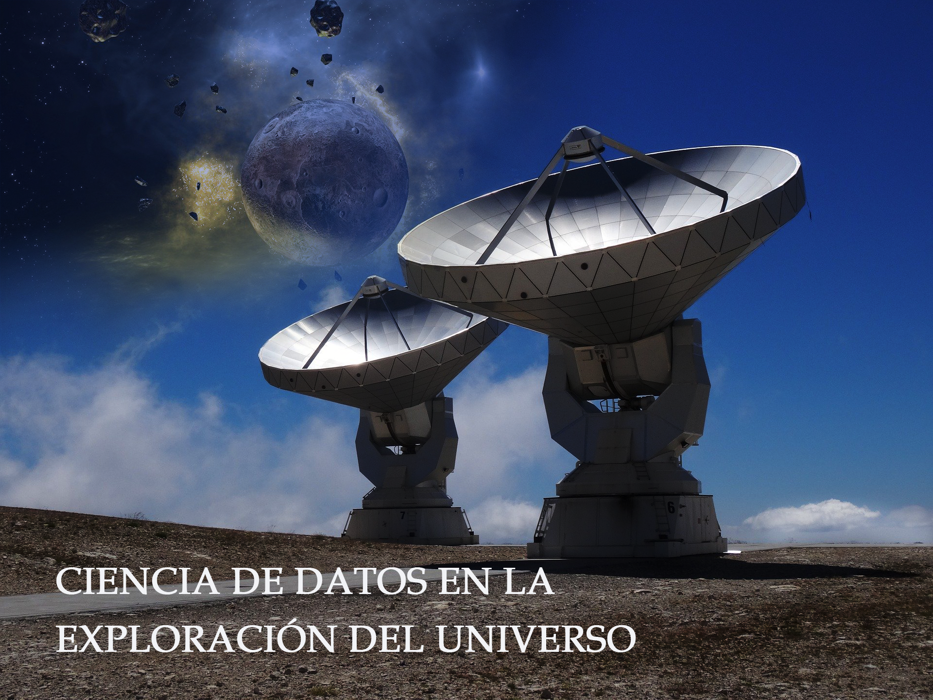 Big Data y Data Science para observar al Universo, Astronomía y Big Data, SETI Big Data y Ciencia de Datos