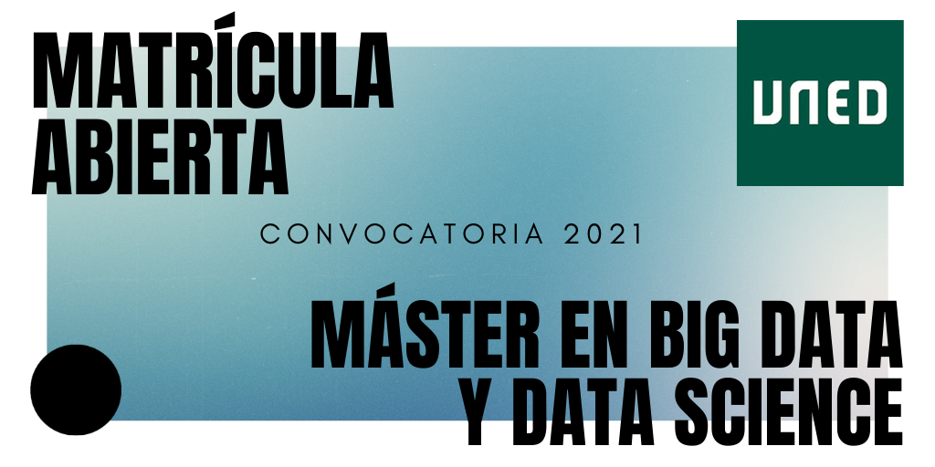 Programa Modular en Big Data y Data Science del mercado formativo: Experto Universitario (15 créditos), Especialista (30 créditos) y Máster (60 créditos).