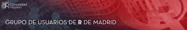 Grupo de Usuarios de R de Madrid - colaborador en el Máster en Big Data y Data Science on line - aplicados a la Economía y a la Administración y Dirección de Empresas